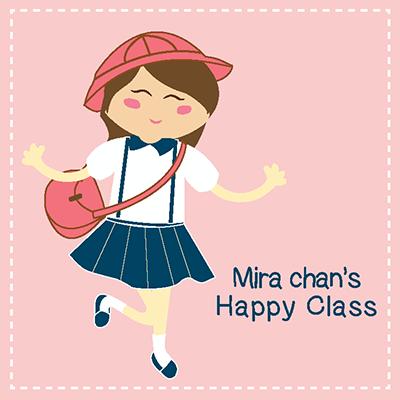 mira chan happy class