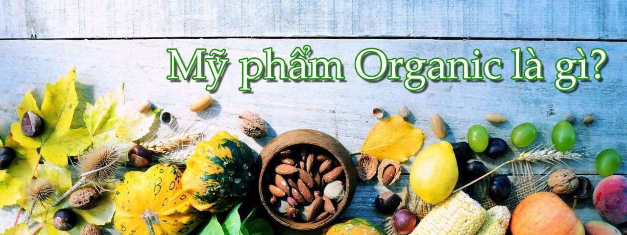 Mỹ phẩm Organic là gì