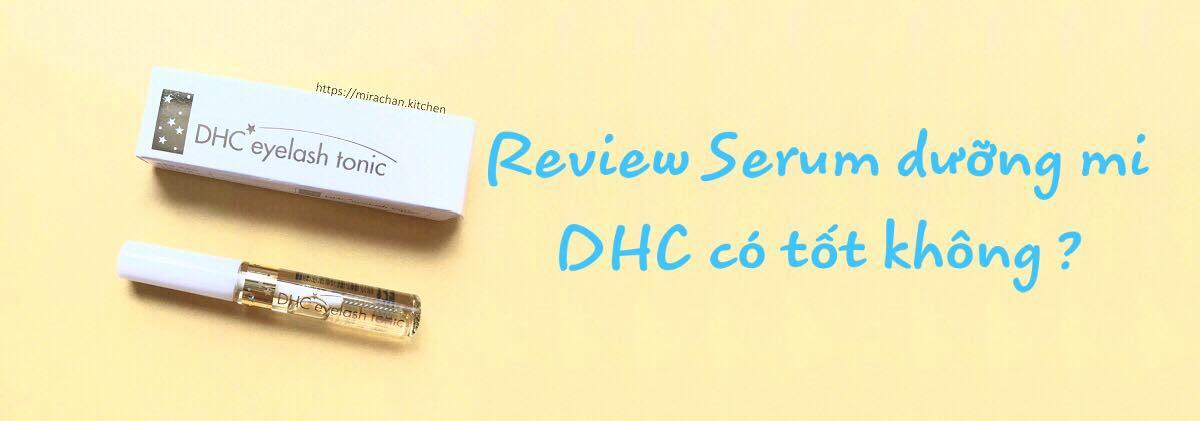 Review Serum dưỡng mi DHC