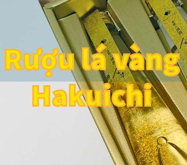 Rượu lá vàng của Nhật Hakuichi