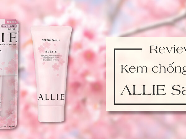 review kem chống nắng ALLIE - cover