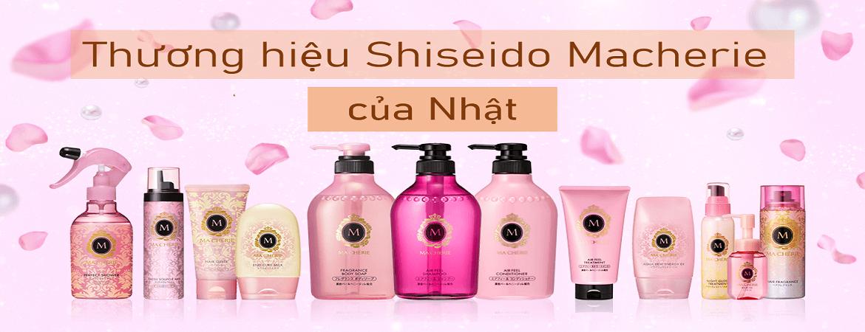 Thương hiệu Shiseido Macherie của Nhật
